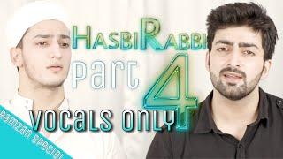 HASBI RABBI ( VOCALS ONLY ) | RAMADAN NAAT | RAMZAN | Danish f Dar | Dawar Farooq | Best Naat
