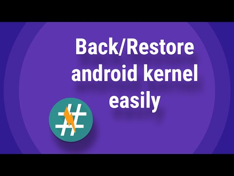 Backup Restore Android kernel Easily 2016
