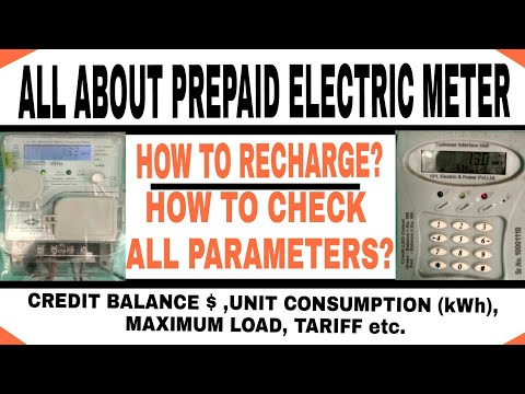 ALL ABOUT PREPAID ELECTRIC METER, HOW TO RECHARGE AND CHECK ALL PARAMETERS LIKE UNIT ,CREDIT BALANCE