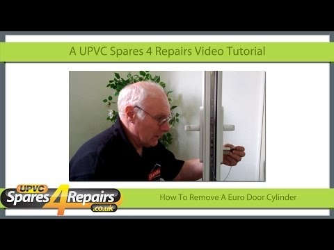 How To Remove A UPVC Euro Door Cylinder