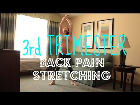 PREGNANCY 3rd Trimester Back Pain Stretching