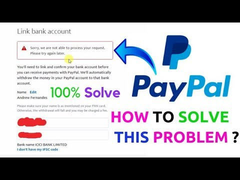 Bank Account Link With paypal Account I How to Solve This Problem ?
