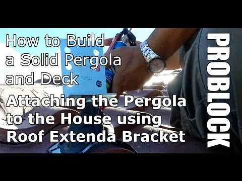 How to build a solid pergola and deck - Attaching the Pergola to the House