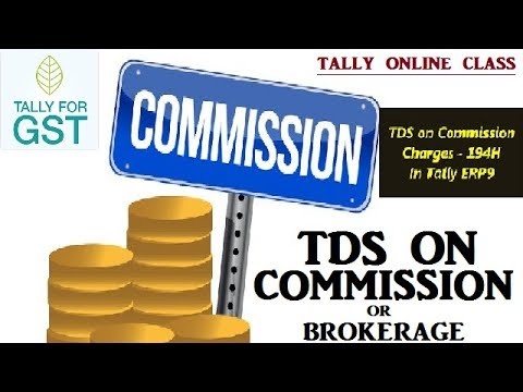 TDS On Commission or Brokerage| Deduct TDS On Commission in Tally.ERP9