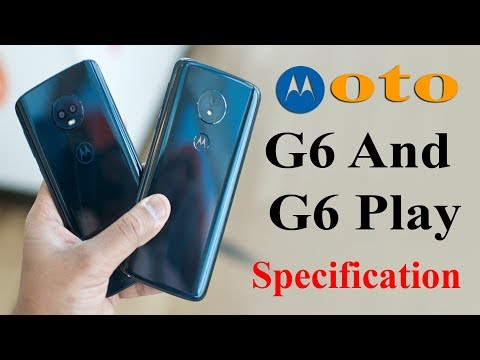 Moto G6 and G6 PLAY full details  | specification | price | flipkart and amazon offer