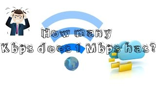 How Many Kbps Does 1 Mbps Has Explained