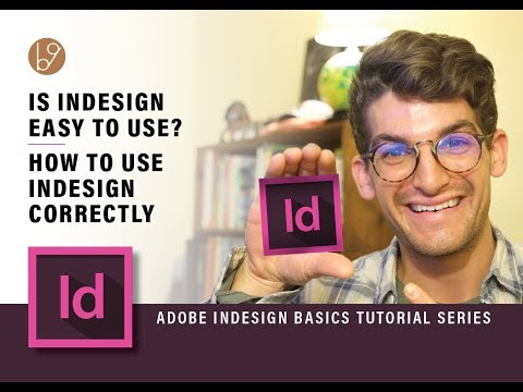 Is Adobe Indesign Easy to Use? What is Adobe Indesign Used For?