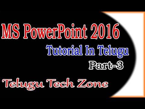 MS Powerpoint 2016 Tutorial In Telugu Part 3   PowerPoint 2016 Tutorial In Telugu