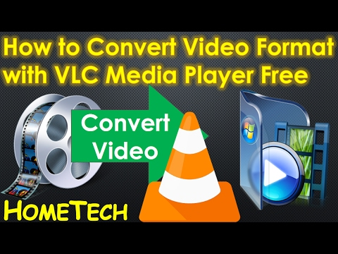 VLC - How to Convert Video Files to any format using VLC Media Player | Feb 2017