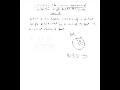 Finding the radian measure of a central angle subtended by an arc
