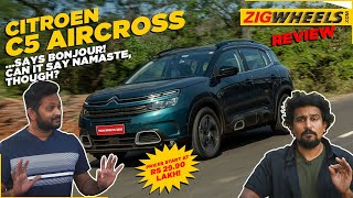 Citroen C5 AirCross India Review | French Accent with an Indian Vibe