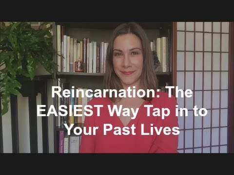 Reincarnation: The EASIEST Way to Tap into Your Past Lives