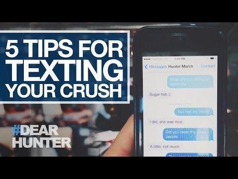 5 TIPS FOR TEXTING YOUR CRUSH | #DearHunter