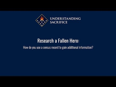 Research a Fallen Hero: How do you use a census record to gain additional information?