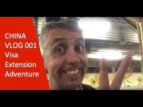 China VLOG 001- Visa Extension Adventure