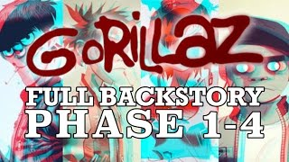 GORILLAZ: The Complete Backstory (PHASES 1-4)
