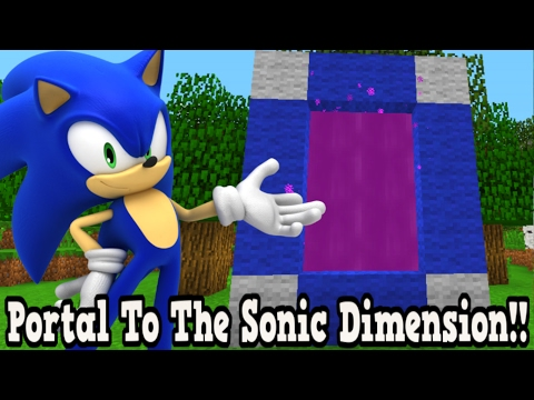 Minecraft How To Make A Portal To The Sonic Dimension - Sonic Dimension Showcase!!!