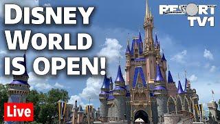 🔴Live: DISNEY WORLD IS OPEN!!  Magic Kingdom Reopening Day Live Stream   Walt Disney World