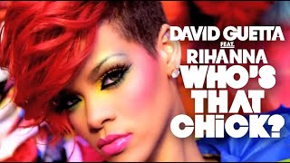 David Guetta Feat. Rihanna - Who's That Chick? - Day version (Official Video)