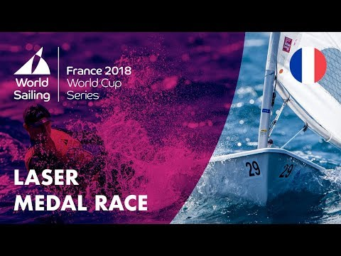 Full Laser Medal Race - Sailing's World Cup Series   Hyères, France 2018