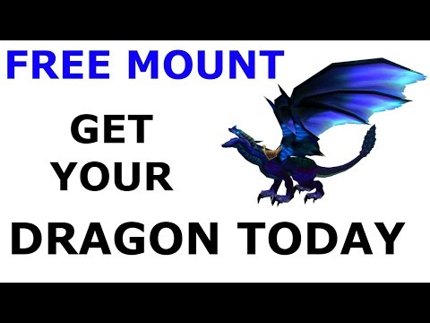 World of warcraft how to get a free flying mount. Get your dragon today