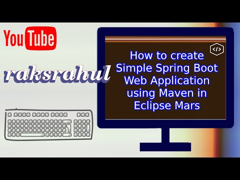 How to create Simple Spring Boot Web Application using Maven in Eclipse Mars