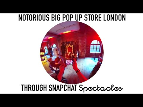 Notorious BIG pop up store, Camden London through Snapchat Spectacles