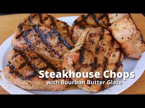 Steakhouse Pork Chops | Grilled Pork Chops with Bourbon Butter Glaze on PK 360