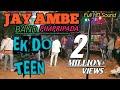Download Ek do teen Song By Jay Ambe band -Pimpripada MP3,3GP,MP4
