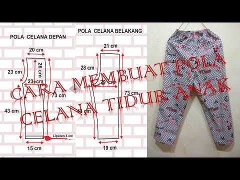 Cara membuat pola dan menjahit celana tidur anak laki laki BAGIAN 1