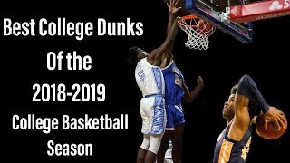 Best College Dunks of the 2018-2019 College Basketball Season