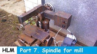 Homemade milling machine part 7