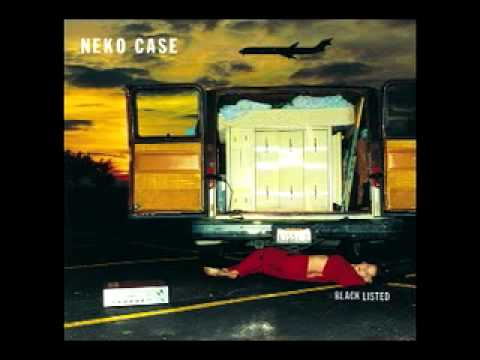 Neko Case-Things That Scare Me