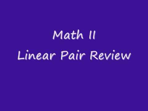 Linear Pair Review