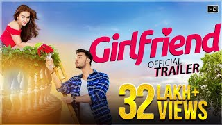 Girlfriend Official Trailer , Bonny , Koushani , Raja Chanda , Jeet Gannguli