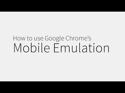 Tip: How to use Google Chrome's Mobile Emulation