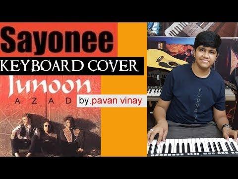 sayonee from junoon azadi keyboard cover by pavan vinay
