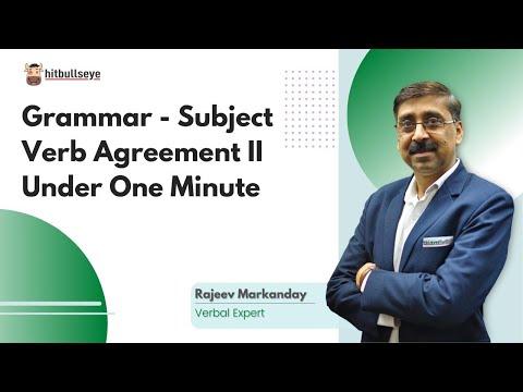 Grammar - Subject Verb Agreement II - Under One Minute