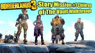 Borderlands® 3 Story Mission #1 Children of The Vault Walkthrough