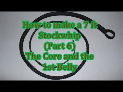 2018 (part 6) How to make a 7 ft Stockwhip / the core and 1st belly