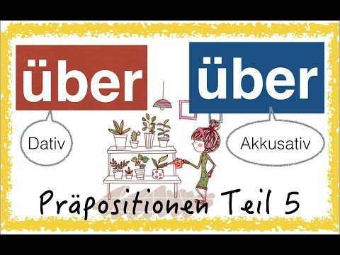 German Prepositions (5) - ÜBER - simpel & with pics