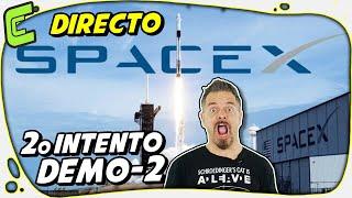 DIRECTO 2: Lanzamiento del SpaceX Crew Dragon Demo-2 junto a @El Cubil de Peter  & @Raíz de Pi