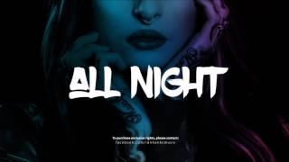 FREE EDM x ELECTRO POP BEAT - ALL NIGHT ( DL)