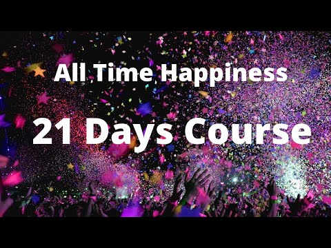 All Time Happiness - 21 Days Course  - By Vinod Kumar | Hindi