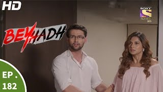 Beyhadh - बेहद - Episode 182 - 21st June, 2017