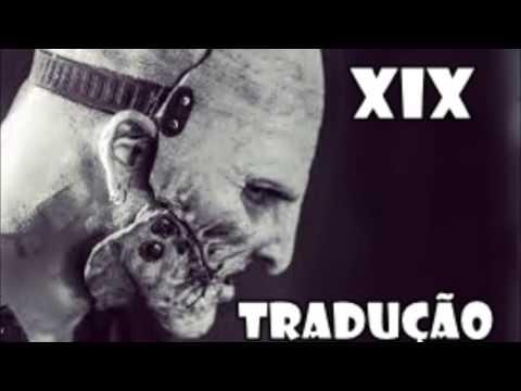 Xxx Mp4 SLIPKNOT XIX TRADUÇÃO 3gp Sex
