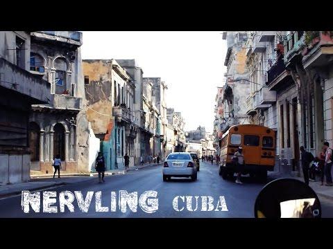 NERVLING, world trip pt. 8, Cuba