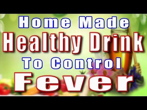 HOME MADE HEALTHY DRINK TO CONTROL FEVER II बुखार को रोकने के लिए घर का बना स्वास्थ्यवर्धक पेय II
