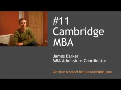 Cambridge MBA Admissions Interview with Mr. James Barker - Touch MBA Podcast