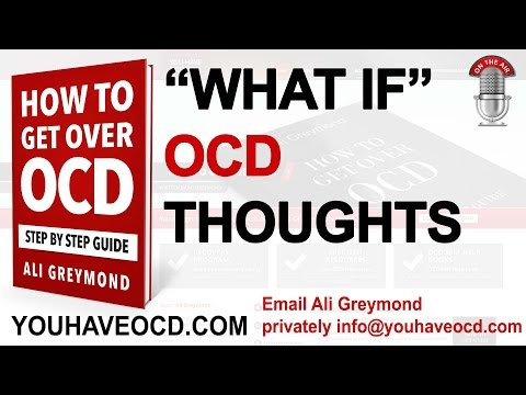 OCD And What If Thoughts